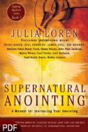 CSupernatural Anointing: A Manual for Increasing your Anointing (E-Book-PDF Download) by Julia Loren - Click To Enlarge
