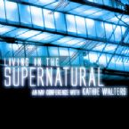 Living in the Supernatural (5 teaching DVD set) with Kathie Walters & Theresa Phillips
