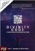 The Divinity Code: To Understanding Your Dreams and Visions (E-Book-PDF Download) by Adrian Beale and Adam F. Thompson