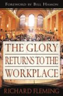 CThe Glory Returns to the Workplace (book) by Richard Fleming - Click To Enlarge