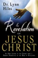 CThe Revelation of Jesus Christ (book) by Lynn Hiles - Click To Enlarge