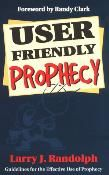 User Friendly Prophecy (book) by Larry J. Randolph