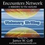 Visionary Writing (Teaching CD Series) by James Goll