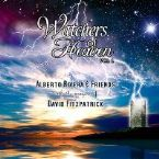 Watchers of Heaven Vol. 1 (Prophetic Worship CD) by Alberto Rivera