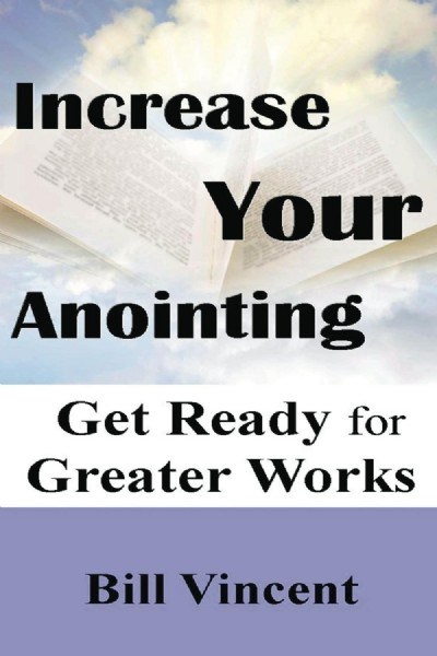 Increase Your Anointing: Get Ready for Greater Works (E-book PDF