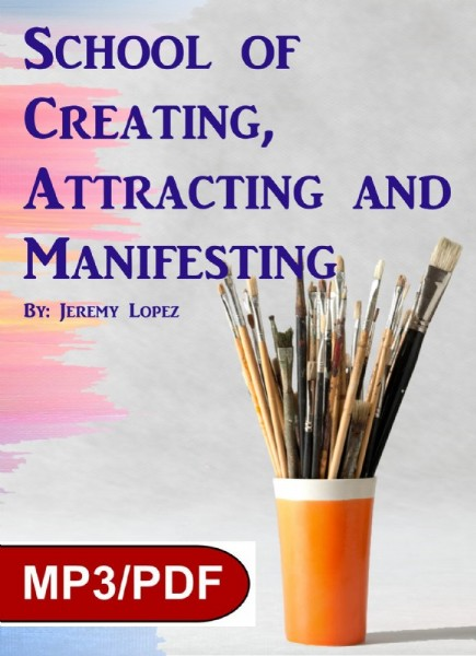 School of Creating, Attracting and Manifesting (Digital
