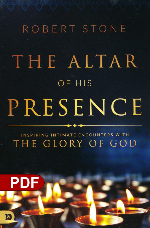 The Altar Of His Presence Inspiring Intimate Encounters With The Inspiration Download Inspiring Images