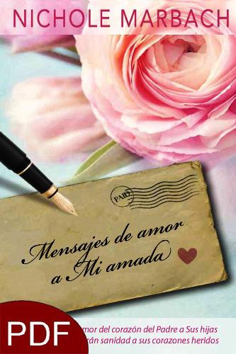 Mensajes de Amor (Love Notes to My Beloved - Spanish: E-Book