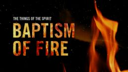 Baptism of Fire (MP3 Teaching Download) by Glenn Bleakney