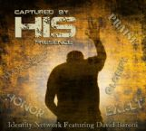 Captured by His Presence (MP3 Music Download) by David Baroni and Jeremy Lopez