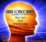 Christ Consciousness CD Set (4 teaching CD Set) by Paul Cain and Jeremy Lopez