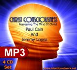Christ Consciousness Conference (4 MP3 Teaching Downloads) by Paul Cain & Jeremy Lopez