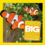 National Geographic Little Kids First Big Book of the Ocean (Book) by Catherine Hughes