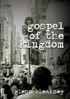 Gospel of the Kingdom (6 Teaching Set MP3 Download) by Glenn Bleakney