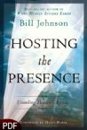 Hosting the Presence (E-Book PDF Download) by Bill Johnson