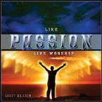 CLEARANCE: Like Passion (Prophetic Worship CD) by Garry Mulgrew