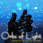 Orbs of Light (MP3 Music Download) by Lane Sitz and Jeremy Lopez