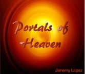 Portals of Heaven (MP3 teaching download) by Jeremy Lopez