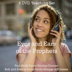 Eyes and Ears of the Prophets (9 DVD Teaching Set) by Jeff Jansen, Ricky Skaggs, Bob Jones, Bonnie Jones, Larry Randolph and Paul Keith Davis