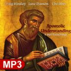 Apostolic Understanding (4 MP3 Teaching Set) By Craig Kinsley, Jane Hamon, Che Ahn