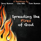 Spreading the Fires of God (3 MP3 Teaching Download) by Jane Hamon, Che Ahn, Tom Hamon