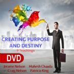 Creating Purpose and Destiny (9 DVD Set) By Jerame Nelson, Mahesh Chavda, Patricia King, and Craig Nelson