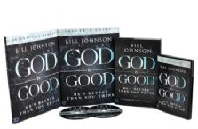 God Is Good  8 Week Curriculum by Bill Johnson
