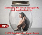 Destroying the Power of Stagnicity and Non-Productivity (MP3 Digital Download Teaching Set) by Jeremy Lopez