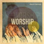 Worship(MP3 Music Download) by David Baroni