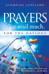Prayers That Avail Much for the Nations: Powerful Prayers for Transforming the World(Book) by Germaine Copeland