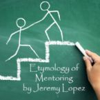 Etymology of Mentoring (CD) by Jeremy Lopez