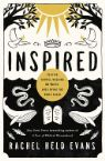 Inspired: Slaying Giants, Walking on Water, and Loving the Bible Again (Book) by Rachel Held Evans
