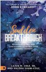 Sudden Breakthrough: Decrees, Prayers, and Confessions to Access Your Suddenly Moment (Book) by Lajun M. Cole, Sr. and Valora Shaw-Cole