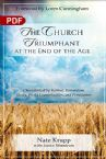 The Church Triumphant at the End of the Age (PDF Download) by Nate Krupp