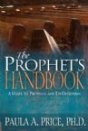 Prophets Handbook A Guide to Prophecy and Its Operation (Book) Paula A. Price Ph.D.
