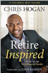 Retire Inspired: It's Not an Age, It's a Financial Number (Book) by Chris Hogan