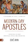 Modern-Day Apostles: Operating in Your Apostolic Office and Anointing (Book) by Ché Ahn