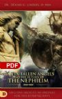 Giants, Fallen Angels and the Return of the Nephilim: Ancient Secrets to Prepare for the Coming Days (PDF Download) by Dennis W. Lindsay