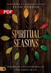 Spiritual Seasons: Discerning and Flourishing in Every Season of Life (PDF Download) by Evon Horton