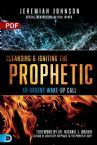 Cleansing and Igniting the Prophetic: An Urgent Wake-Up Call (PDF Download) by Jeremiah Johnson