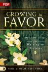 Growing in Favor: Daily Devotions for Walking in Blessing (PDF Download) by Paul and Billie Kaye Tsika