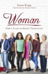 Woman: God's Plan Not Man's Tradition (Book) by Joanne Krupp