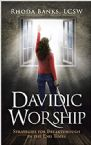 Davidic Worship: Strategies for Breakthrough in the End Times (Book) by Rhoda Banks