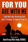 FOR YOU ARE WITH ME (PDF Download) by Resources for Small Group Bible Study