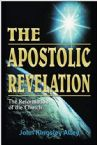 CLEARANCE SALE: The Apostolic Revelation: The Reformation of the Church (Book) by John Kingsley Alley