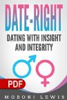 Date-Right: Dating with Insight and Integrity (PDF Download) by Moboni Lewis