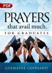 Prayers that Avail Much for Graduates (PDF Download) by Germaine Copeland