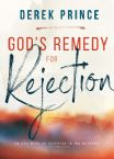 Gods Remedy For Rejection (Book) by Derek Prince