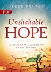 Unshakeable Hope (PDF download) by Derek Prince