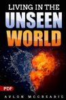 Living In The Unseen World (PDF Download) by Avlon McCreadie